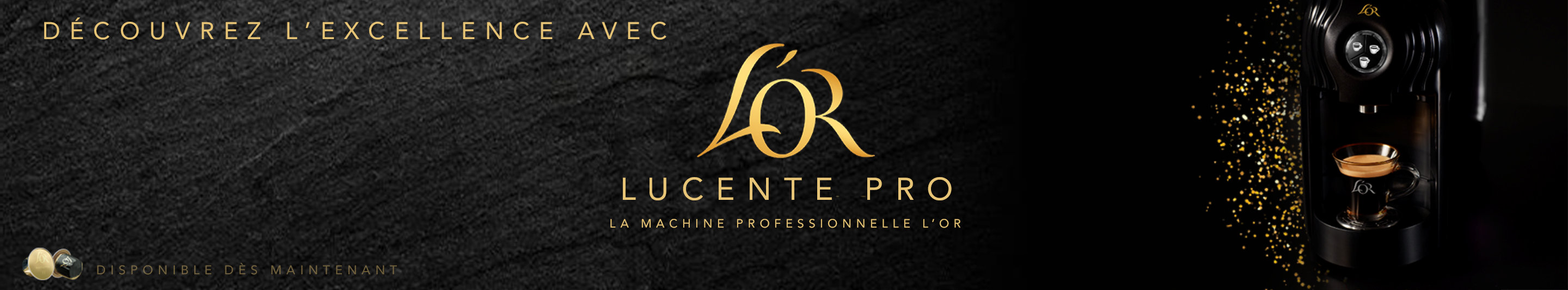 L'OR LUCENTE PRO